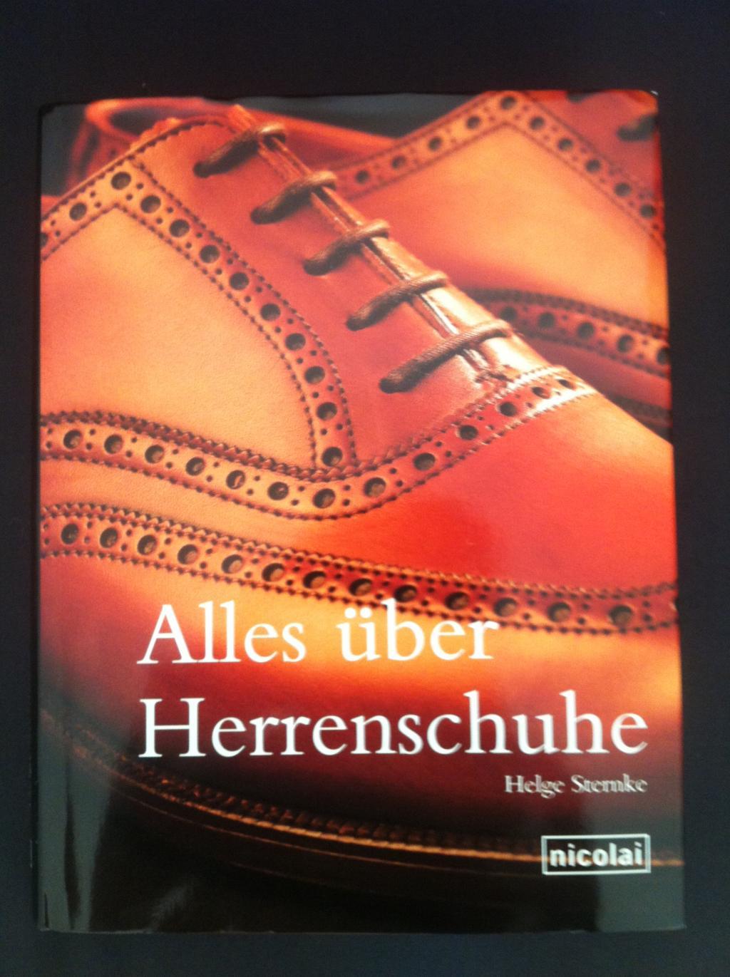 Alles über Herrenschuhe: : Helge Sternke: Bücher
